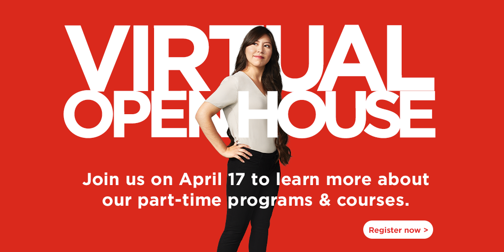Join us at Seneca's Virtual Open House on April 17 to learn more about our part-time programs and courses