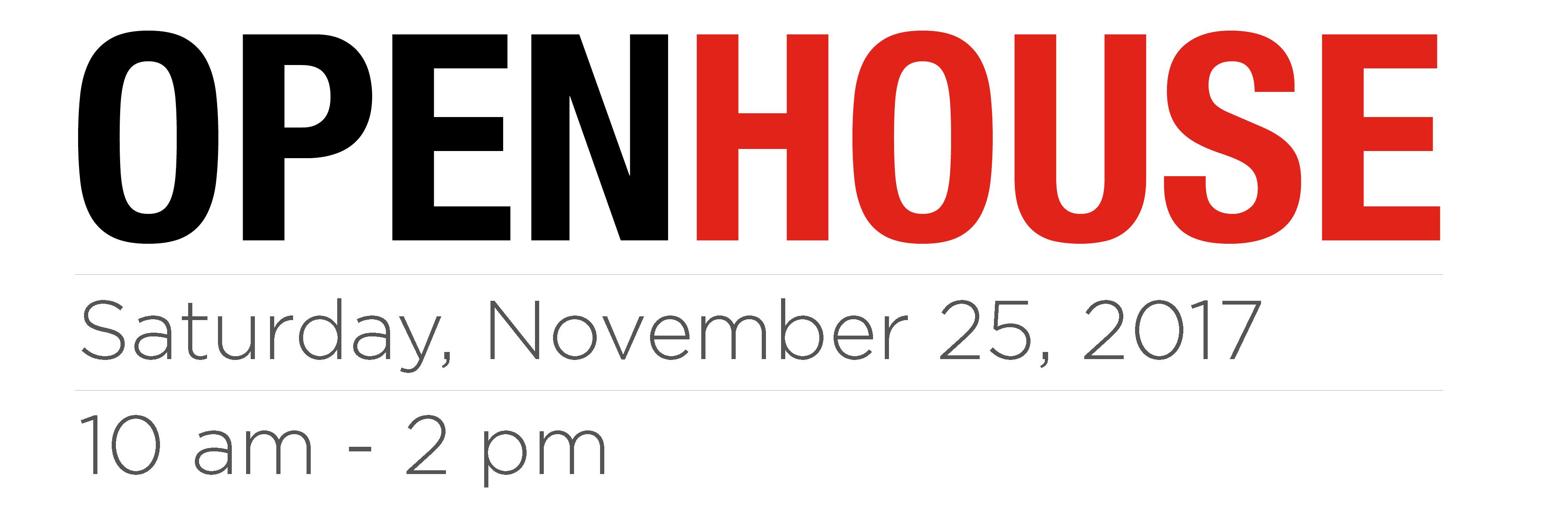 Open House Nov 25, 2017