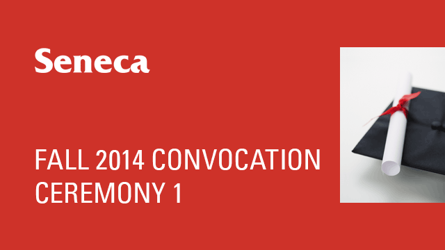 Fall 2014 Convocation - Ceremony 1