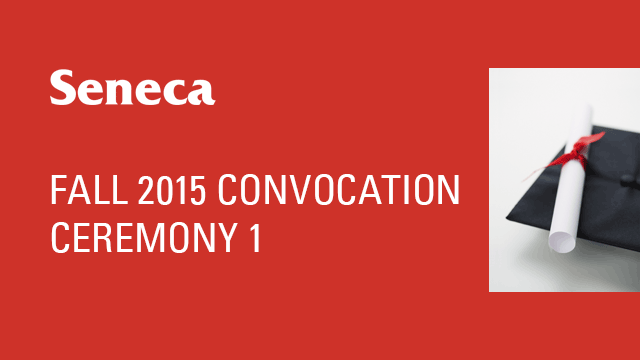 Fall 2015 Convocation - Ceremony 1