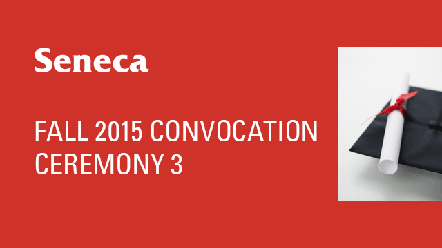 Fall 2015 Convocation - Ceremony 3