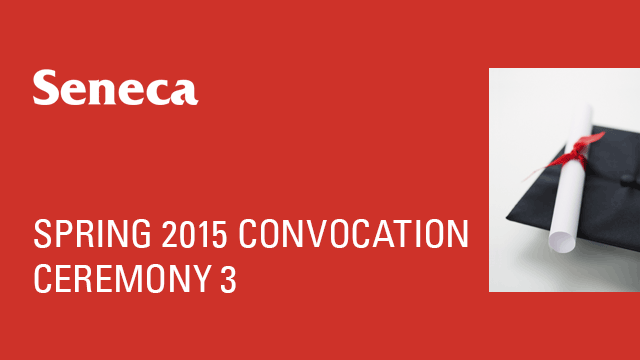 Spring 2015 Convocation - Ceremony 3