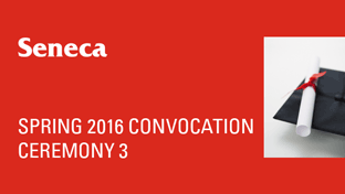 Spring 2016 Convocation - Ceremony 3