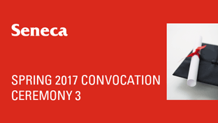 Spring 2017 Convocation - Ceremony 3